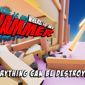 Where Is My Hammer Destroy Everything By Toco Games