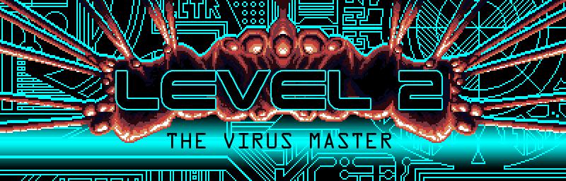 Level 2 The Virus Master