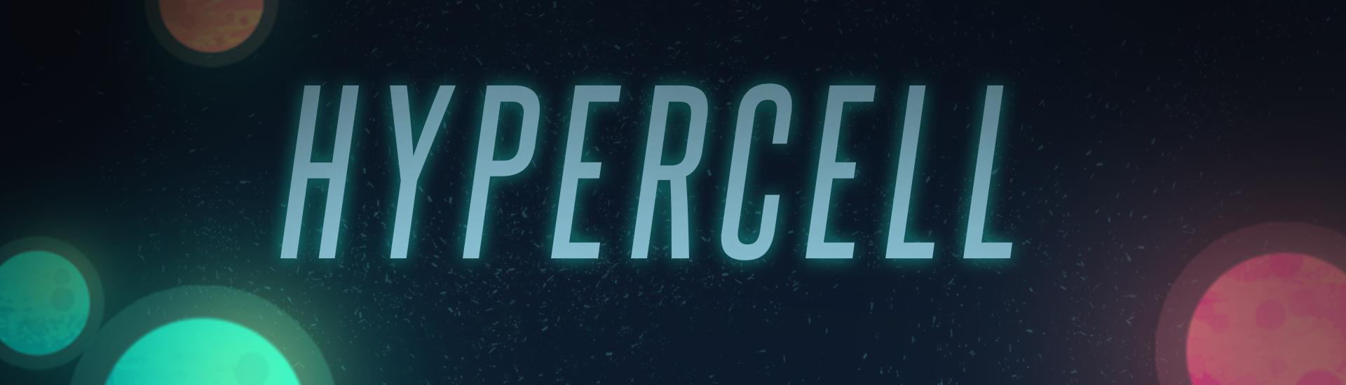 Hypercell