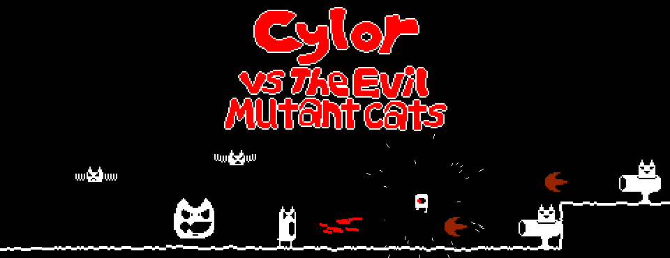 Cylor vs. the Evil Mutant Cats!