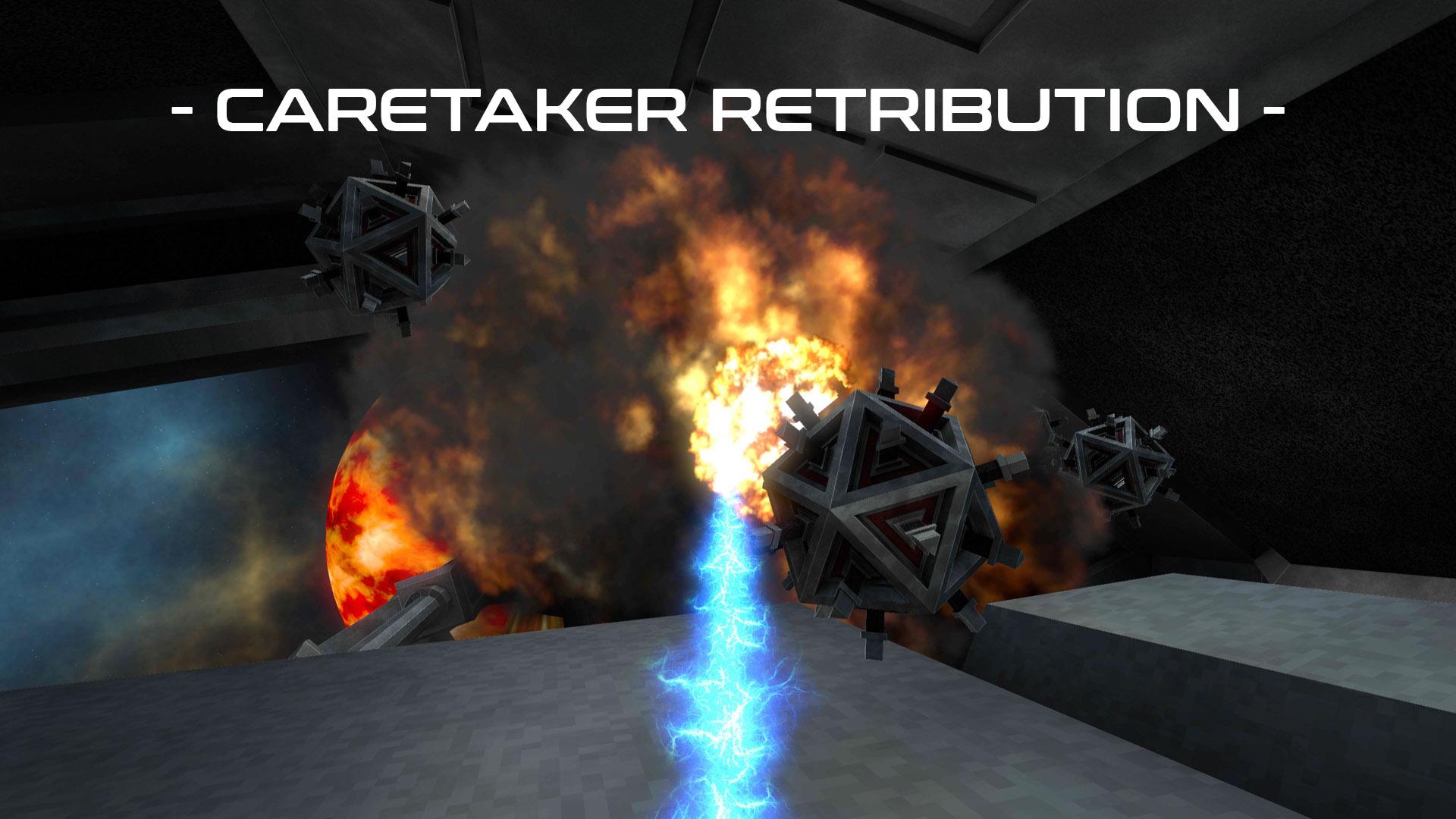 Caretaker Retribution