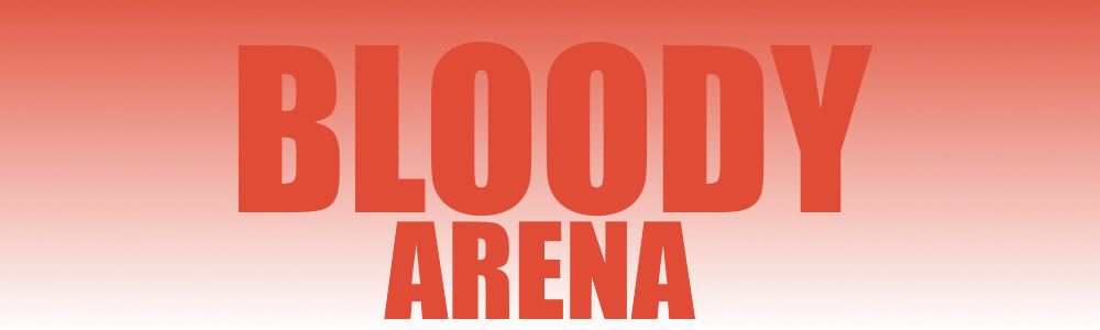 Bloody Arena