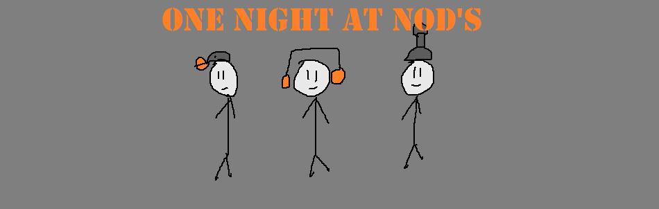 One Night at Nod's