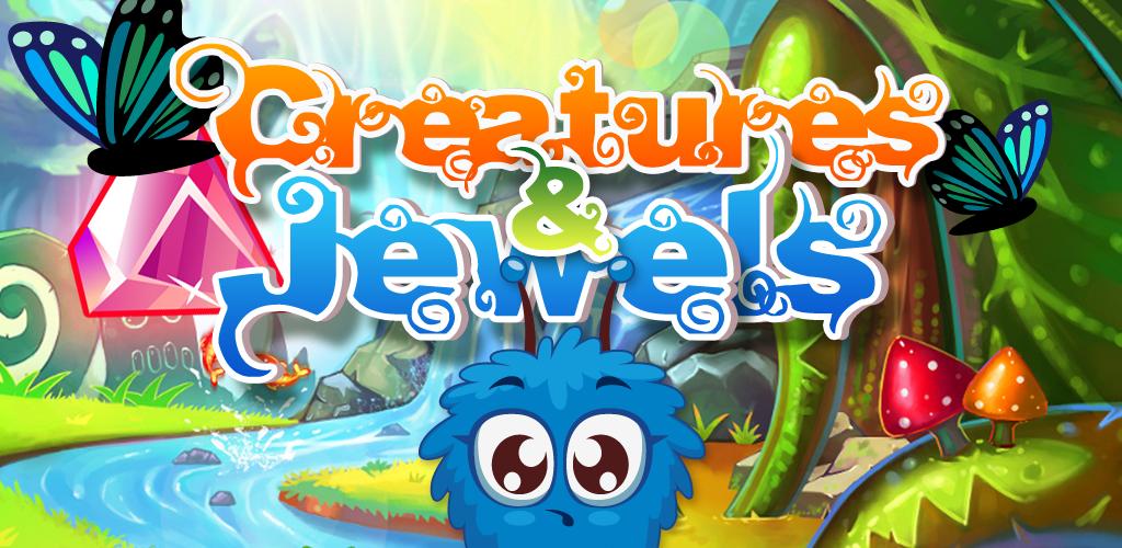 Creatures & Gems