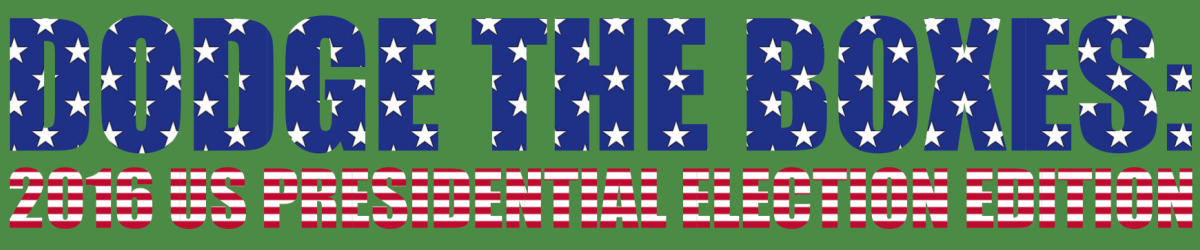 Dodge the boxes: 2016 US presidential election edition
