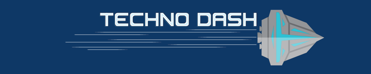 Techno Dash