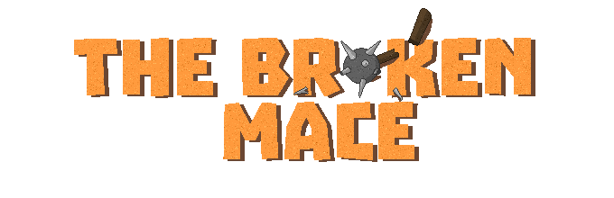 The Broken Mace