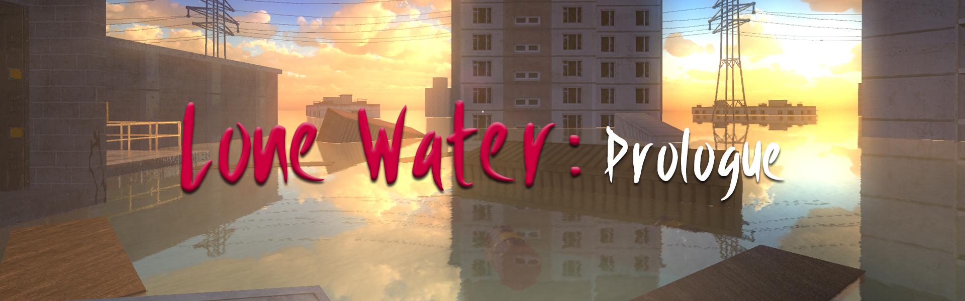 Lone Water: Prologue