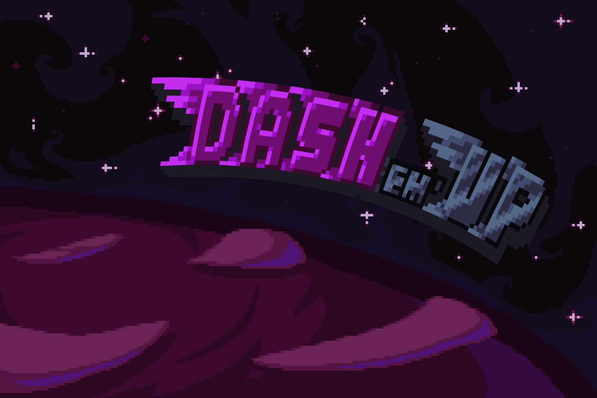 Dash em' up'