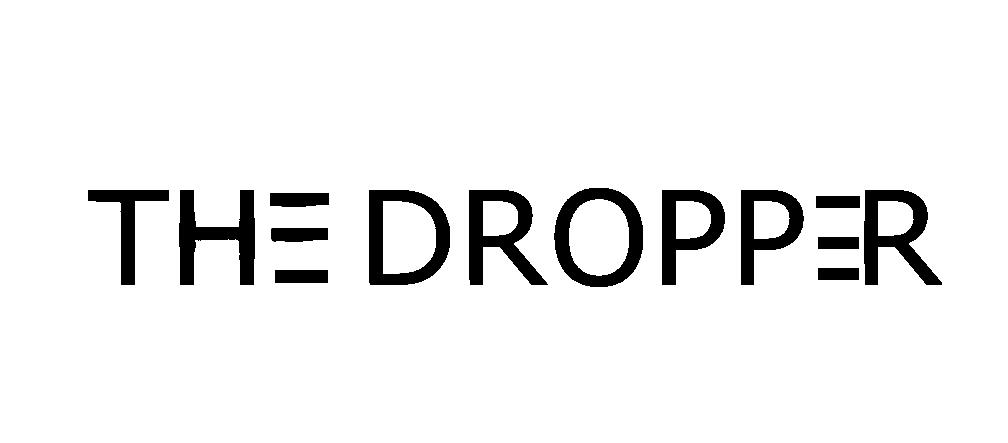 THE DROPPER