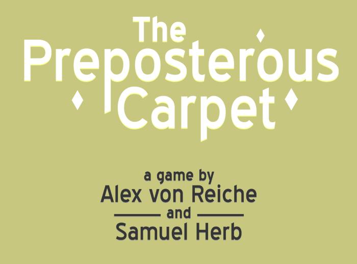 The Preposterous Carpet
