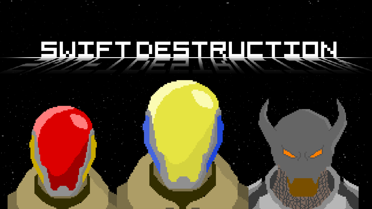 Swift Destruction