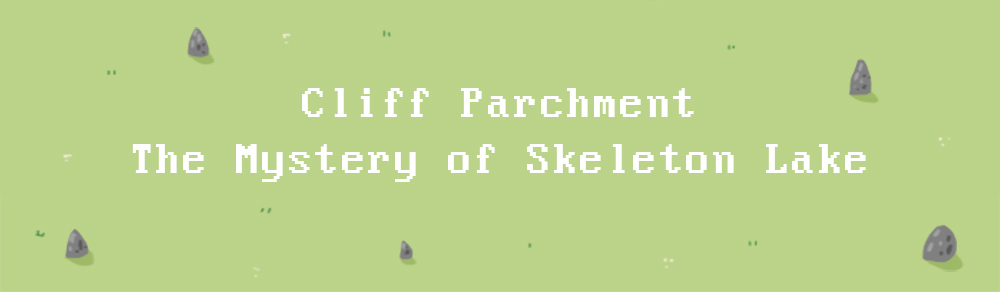 Cliff Parchment: The Mystery of Skeleton Lake