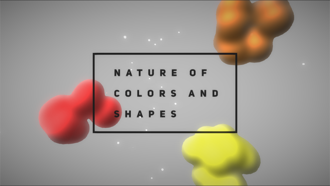 Nature of Colors and Shapes