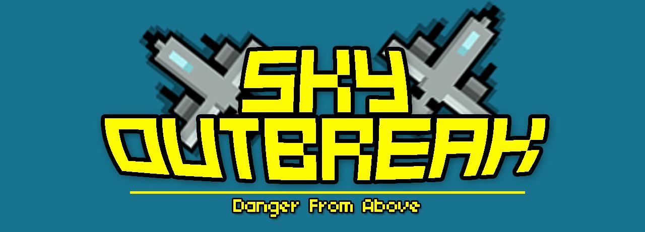 Sky Outbreak
