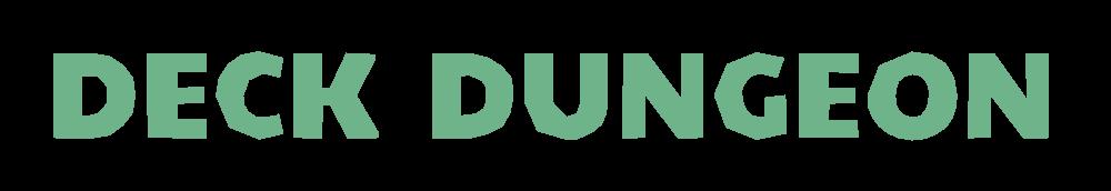 DECK DUNGEON
