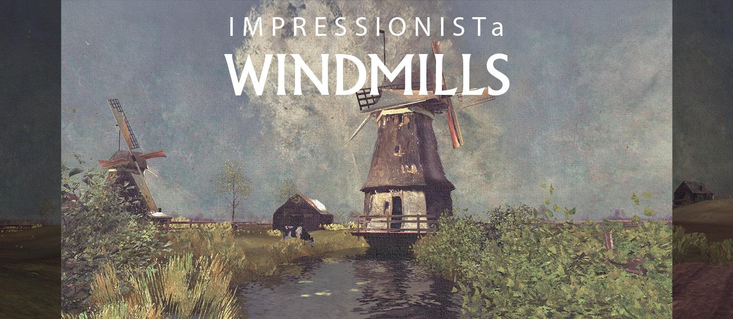 IMPRESSIONISTa - WINDMILLS