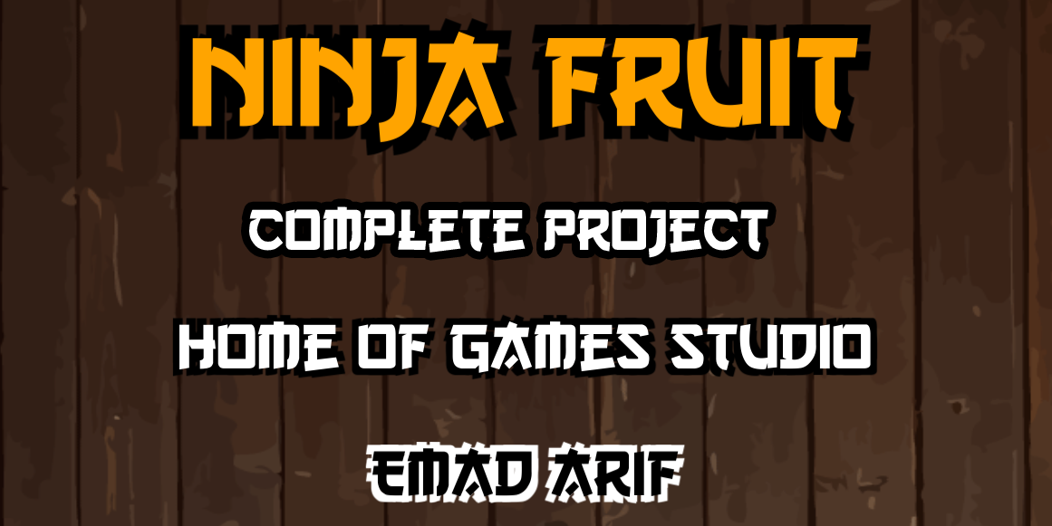 Ninja Fruit2D Project For Unity