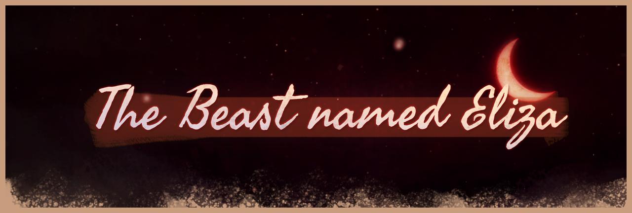The Beast named Eliza