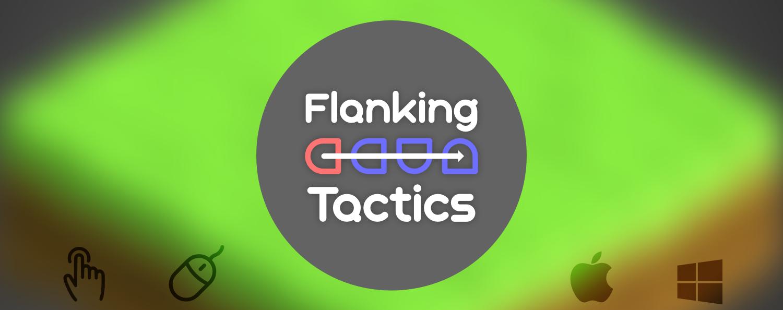 Flanking Tactics (beta)