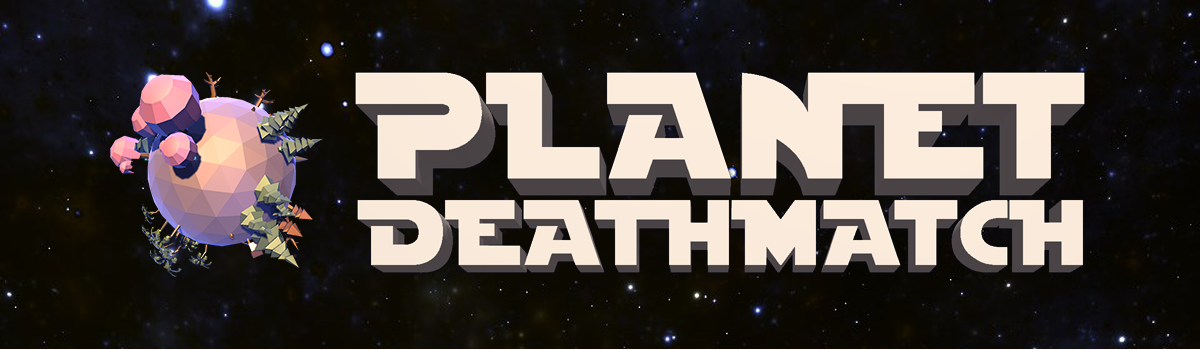 Planet Deathmatch