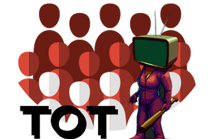 Tragedy of TV(TOT)