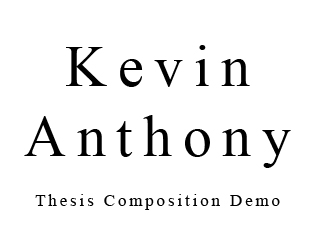 Kevin Anthony | Thesis Composition Demo
