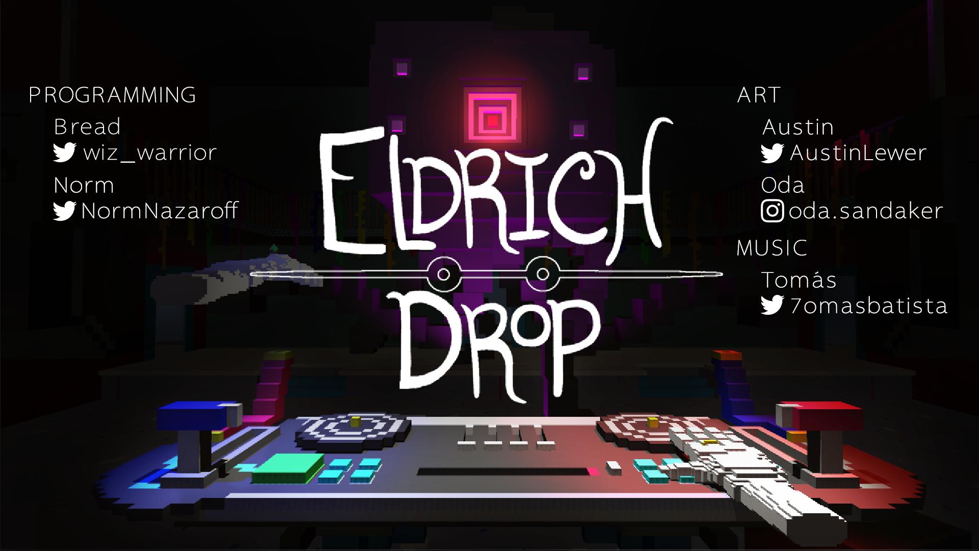 Eldrich Drop