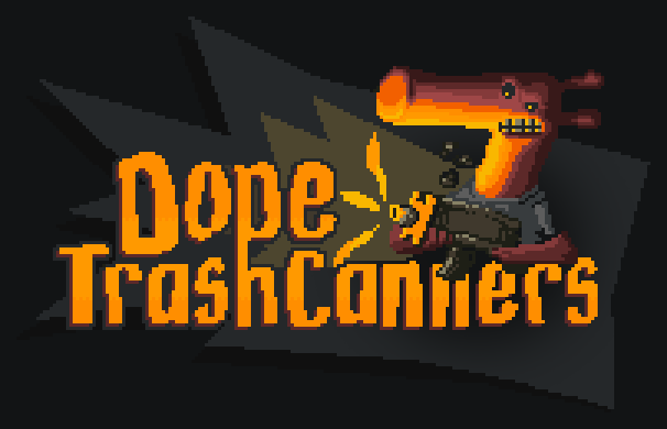 Dope TrashCanners