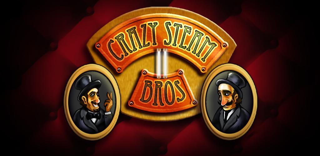 Crazy Steam Bros 2  Demo