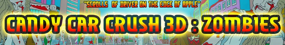 Candy Car Crush 3D : Zombies
