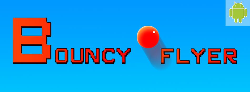 Bouncy Flyer