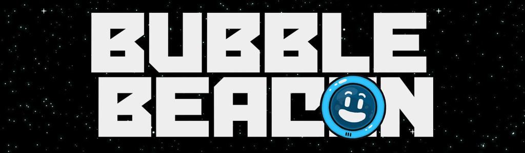 Bubble Beacon