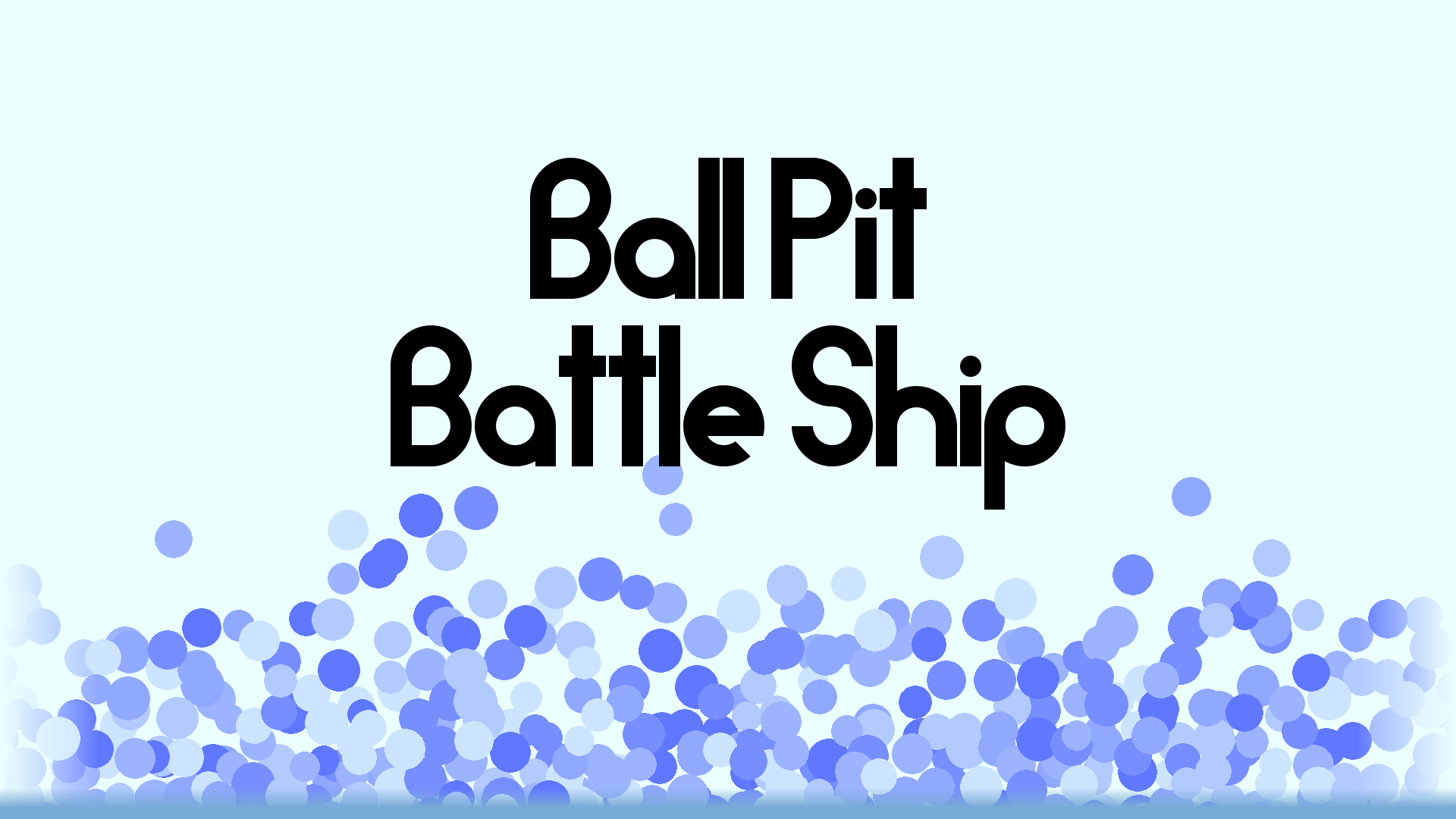 Ball Pit Battle Ship