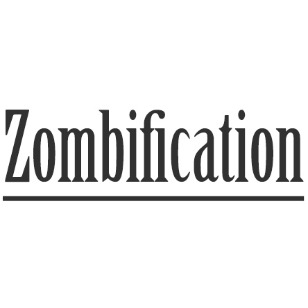 Zombification