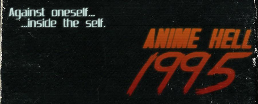 ANIME HELL 1995