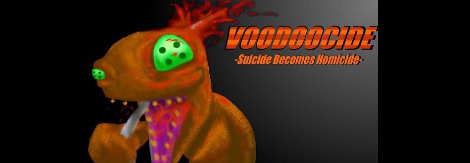 Voodoocide
