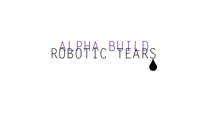 Robotic_Tears