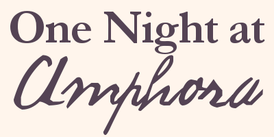 One Night at Amphora