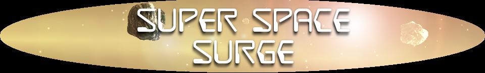 Super Space Surge