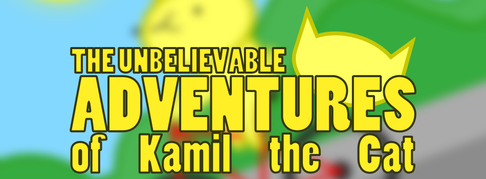 The Unbelievable Adventures of Kamil the Cat