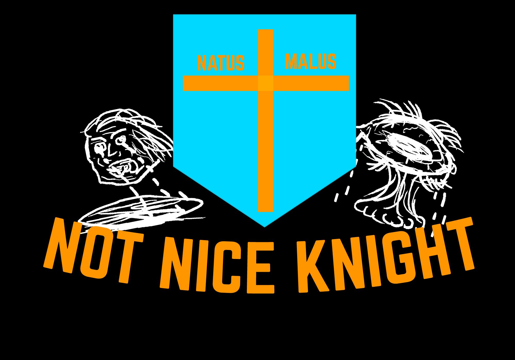 Not Nice Knight