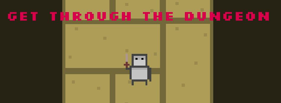 Get Through The Dungeon!(Alpha)