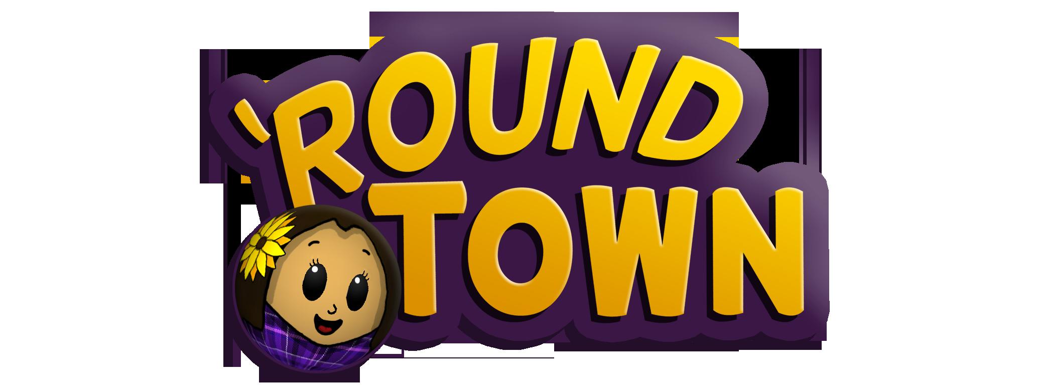 'Round Town