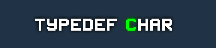 typedef char