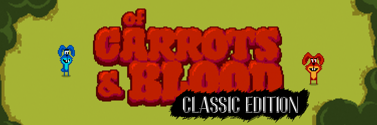 Of Carrots And Blood (Classic Edition)