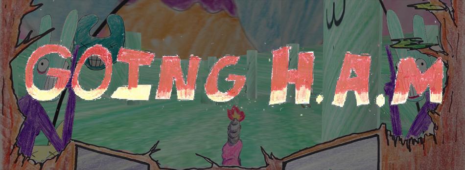 Going HAM; A Bunny Revenge Tale \o/