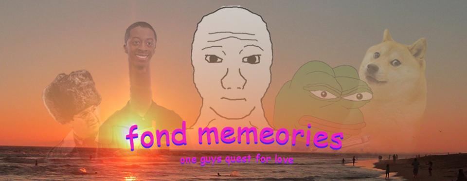 Fond Memeories