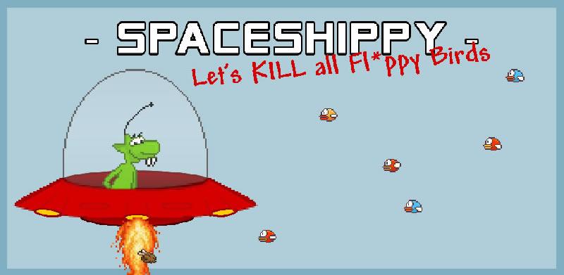 Spaceshippy!