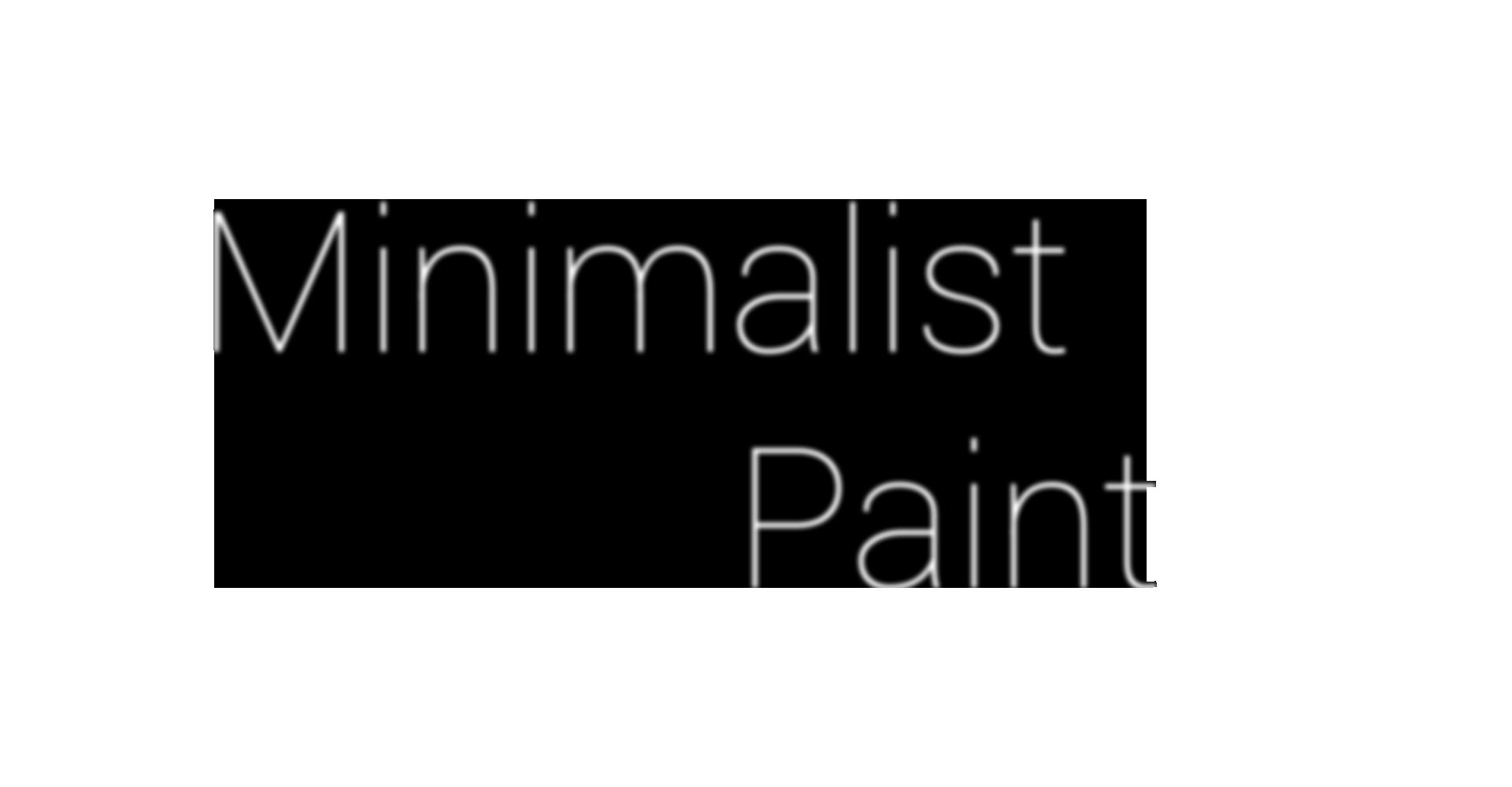 Minimalist Paint